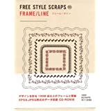Frame/ Line: Freestyle Scraps 03 (BNN Pattern Book Series)by 4D2A