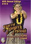 第40回記念メリー・モナーク・フラ・フェスティバル2003日本語解説版 [DVD]