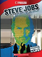 Steve Jobs (Cornerstones of Freedom. Third Series)