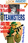 The Mafia, the Teamsters Union and th...