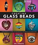 Creating Glass Beads: A New Workshop...