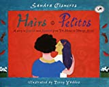 Hairs/Pelitos (Turtleback School & Library Binding Edition) (0613051165) by Cisneros, Sandra