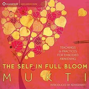 The Self in Full Bloom Speech