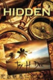 img - for Hidden (Everyday Heroes) (Volume 3) book / textbook / text book