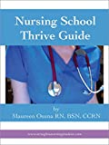 Nursing School Thrive Guide