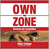 Own the Zone: Dominate the Competition (Made for Success)