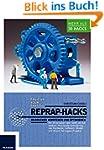RepRap Hacks: 3D-Drucker verstehen un...