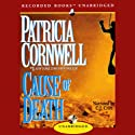 Cause of Death Audiobook by Patricia Cornwell Narrated by C.J. Critt