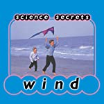Science Secrets: Wind | Jason Cooper