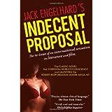 Indecent Proposal ~ Jack Engelhard