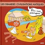 """Afficher """"Les Grandes civilisations antiques"""""""