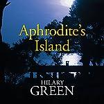 Aphrodite's Island | Hilary Green