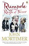 John Mortimer Rumpole and the Reign of Terror