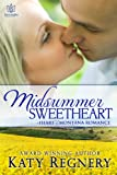 Midsummer Sweetheart (Heart of Montana)