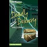Deadly Delivery: Strange Matter® #9    Engle, Barnes
