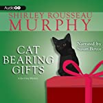 Cat Bearing Gifts: A Joe Grey Mystery, Book 18 (       UNABRIDGED) by Shirley Rousseau Murphy Narrated by Susan Boyce
