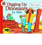 Digging Up Dinosaurs (0064450163) by Aliki