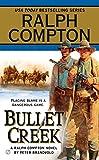 img - for Ralph Compton Bullet Creek (Ralph Compton Novels (Paperback)) book / textbook / text book