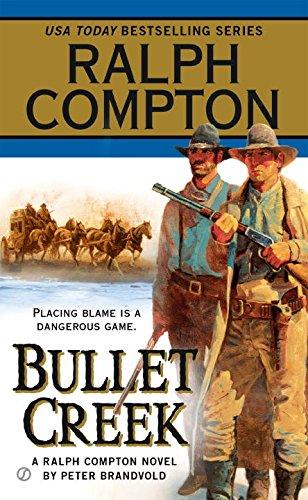 Ralph Compton Bullet Creek (Ralph Compton Western Series)