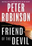 Friend of the Devil (Inspector Alan Banks Series #17) (064187135X) by Peter Robinson