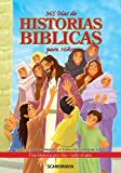 img - for 365 D as de historias b blicas para ni os // 365 Day Children's Bible (Spanish Edition) book / textbook / text book