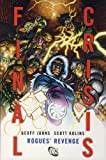 Final Crisis: Rogues' Revenge (1848563167) by Johns, Geoff