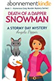 Death of a Dapper Snowman (Book 1 of a Humorous Cozy Murder Mystery Series): Stormy Day Mystery #1 (English Edition)