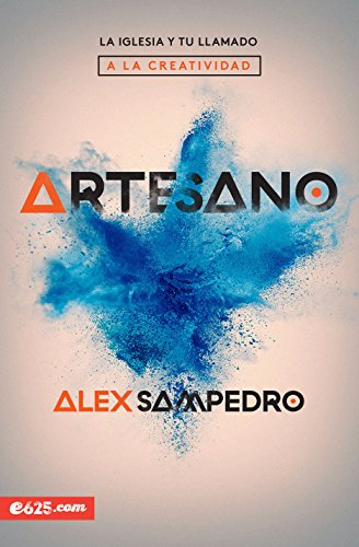 Artesano (Spanish Edition) [Sampedro, Alex] (Tapa Blanda)