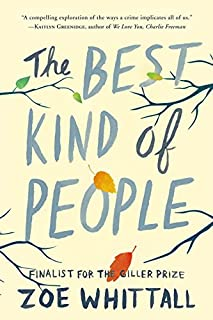 Book Cover: The Best Kind of People: A Novel