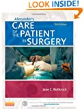 Alexander's Care of the Patient in Surgery, 15e