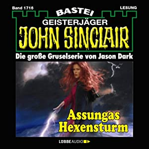 Assungas Hexensturm (John Sinclair 1716) Hörbuch