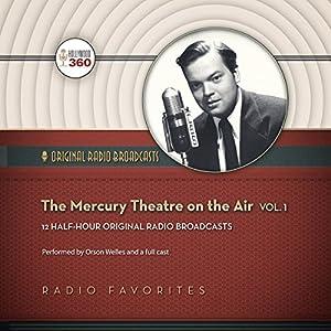 The Mercury Theatre on the Air, Vol. 1 Radio/TV Program