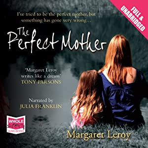 The Perfect Mother | [Margaret Leroy]