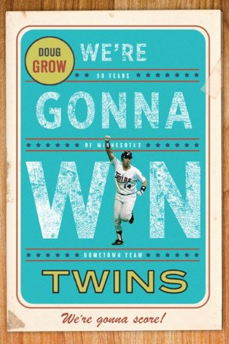 Were Gonna Win, Twins!