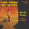 The Gods of Mars: Mars Series #2 Audiobook by Edgar Rice Burroughs Narrated by Gene Engene