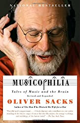 Musicophilia: Tales of Music and the Brain, Revised and Expanded Edition