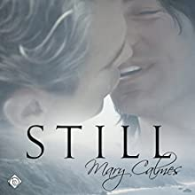 Still (       UNABRIDGED) by Mary Calmes Narrated by Tristan James