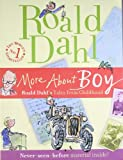 More about Boy: Roald Dahl's Tales from Childhood (0141324473) by Dahl, Roald
