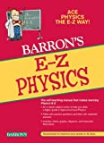 E-Z Physics (Barron's E-Z Series)