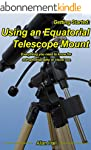 Getting Started: Using an Equatorial...