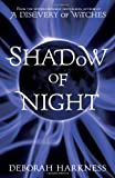 Deborah Harkness Shadow of Night (All Souls Trilogy 2)