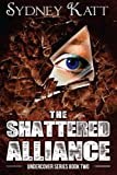 The Shattered Alliance (Undercover Series)