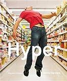 echange, troc Denis Darzacq, Dr Amanda Crawley Jackson - Hyper