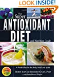 Super Antioxidant Diet And Nutrition...