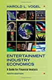 img - for Entertainment Industry Economics: A Guide for Financial Analysis book / textbook / text book