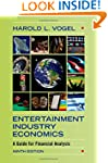Entertainment Industry Economics: A G...
