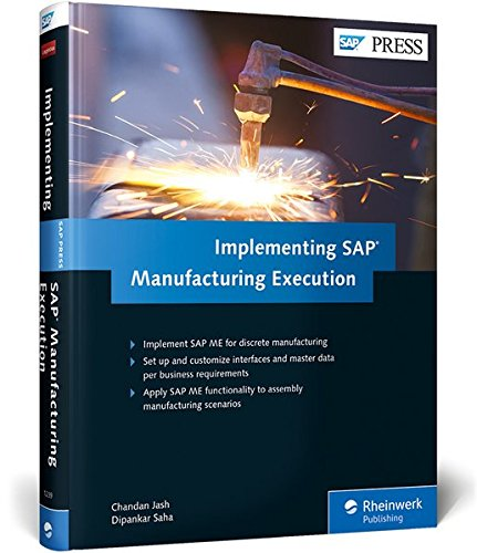 Implementing SAP Manufacturing Execution (SAP ME)