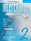 Jack C. Richards Interchange Full Contact 2 Student's Book with Audio CD/CD-ROM: No. 2 (Interchange Third Edition)