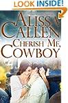 Cherish Me, Cowboy (Montana Born Rode...