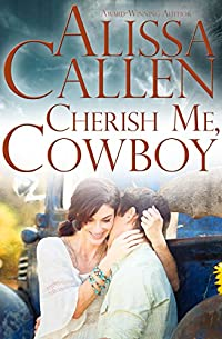 (FREE on 10/22) Cherish Me, Cowboy by Alissa Callen - http://eBooksHabit.com
